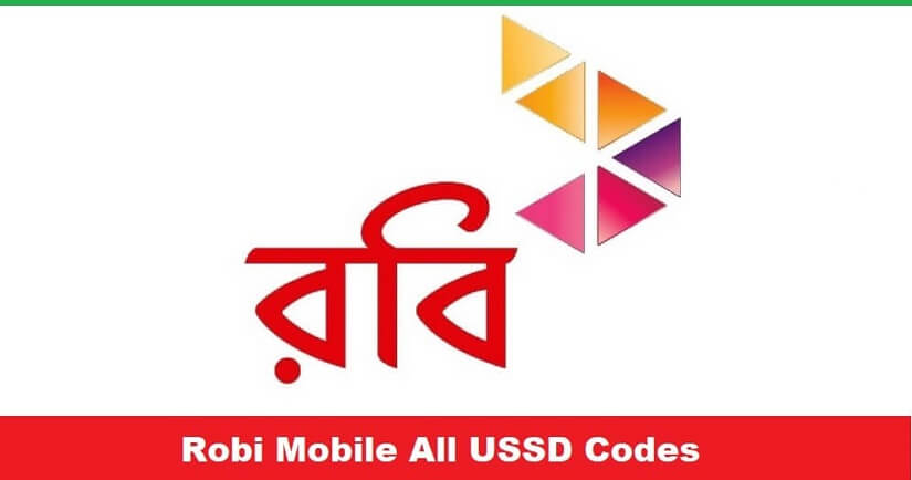 Robi Mobile All USSD Codes | Internet Balance, MB Offer, SIM, Call Services