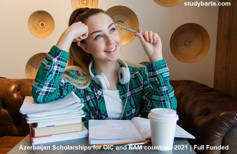Azerbaijan Scholarships for OIC and NAM countries 2021 | Full Funded