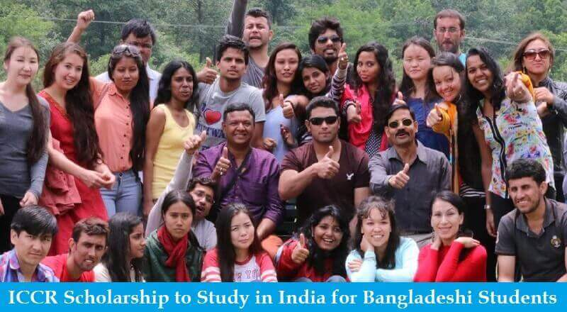 ICCR Scholarship to Study in India 2021-2022 for Bangladeshi Students