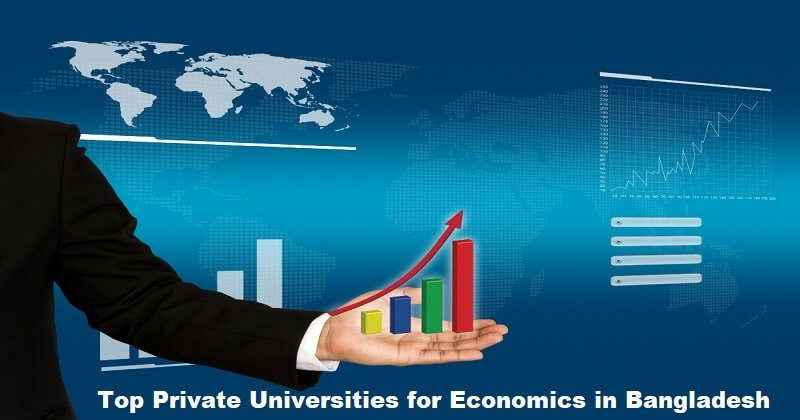 Top Private Universities for Economics in Bangladesh