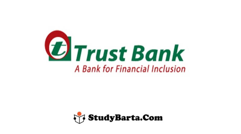 Trust Bank Career Opportunity by 12 June 2021